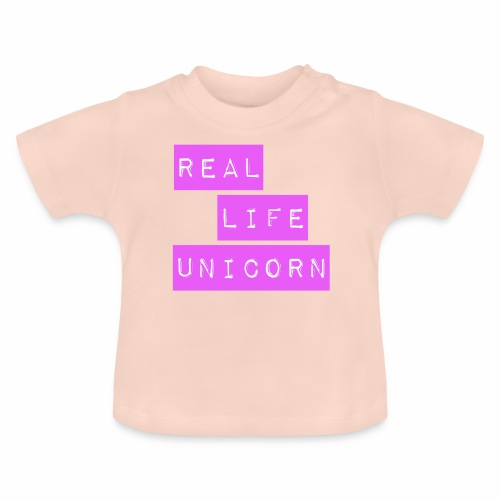 Real life unicorn - Baby T-Shirt