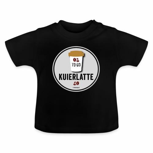 Kuierlatte - Baby T-shirt