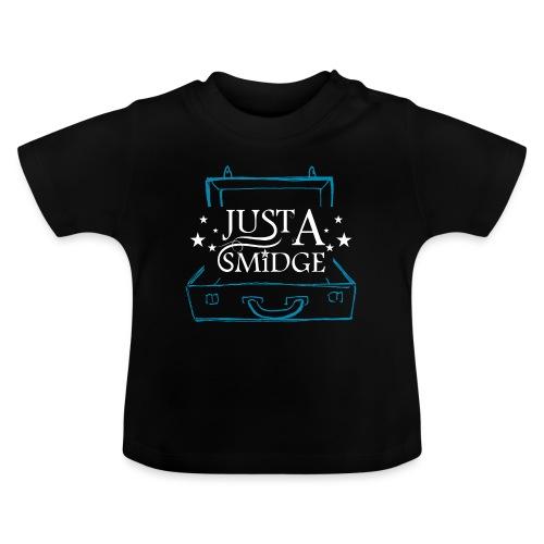 Just A Smidge - White - Baby T-Shirt
