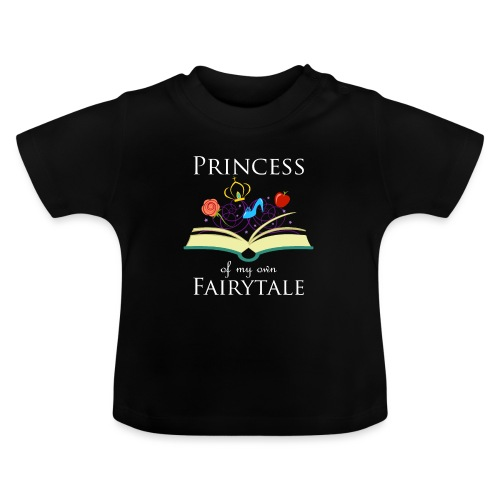 Princess Of My Own Fairytale - White - Baby T-Shirt