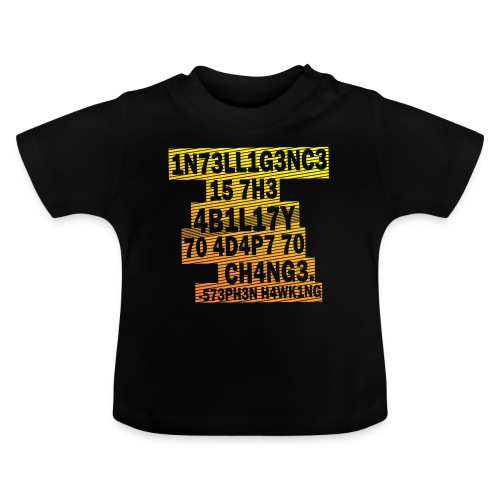 Stephen Hawking - Intelligence - Baby T-Shirt