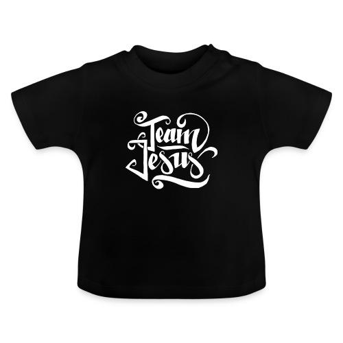 Team Jesus - Baby T-Shirt