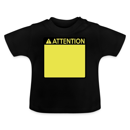 Attention Sign (2 colour) - Baby T-Shirt