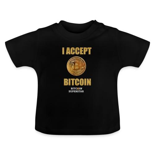 I accept bitcoin - Maglietta per neonato
