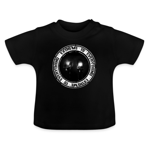 EXTREME IS EVERYTHING LOGO - Baby T-Shirt