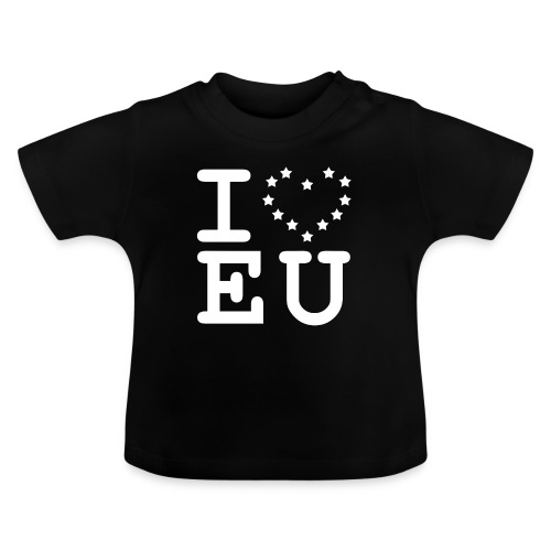 i love EU European Union Brexit - Baby T-Shirt