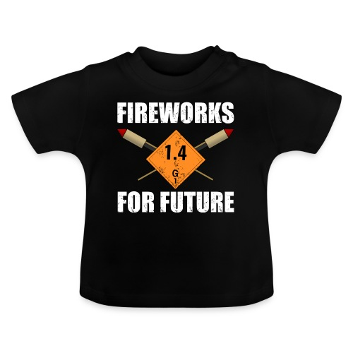 Fireworks for Future Silvester Pyro - Baby T-Shirt