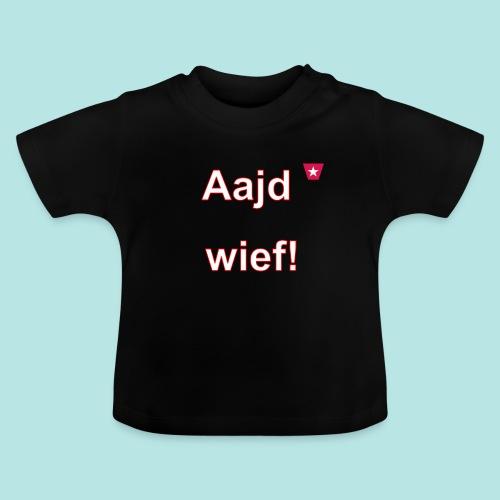 Aajd wief def w verti - Baby T-shirt