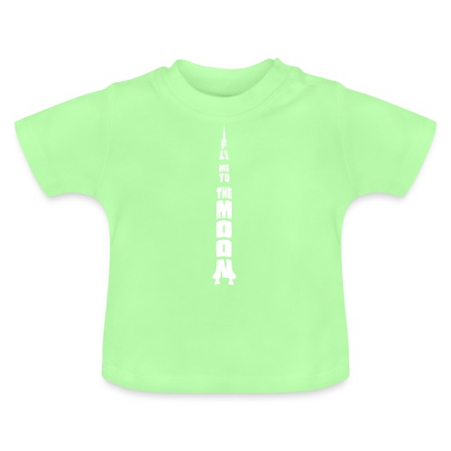 Fly me to the moon - Baby T-shirt