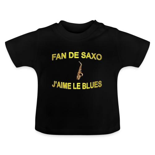 Tee-Shirt pour les fans de blues, et de saxo. - T-shirt Bébé