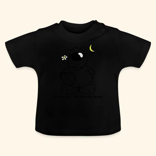 Kein Bär für eine Nacht - Baby T-Shirt