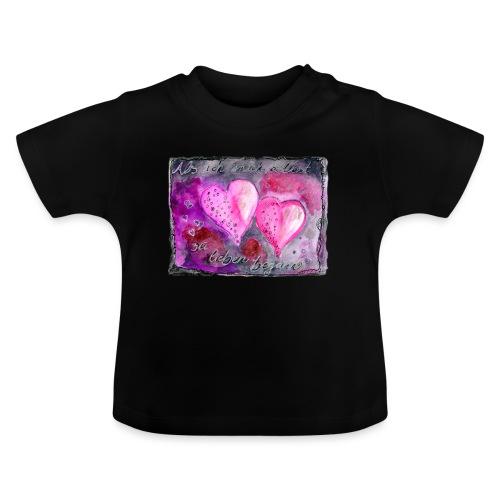 Als ich mich selbst zu lieben begann... - Baby T-Shirt