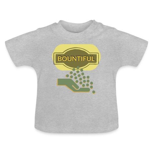 Bountiful - Baby T-Shirt