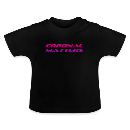 Coronal Matters logo - Vauvan t-paita