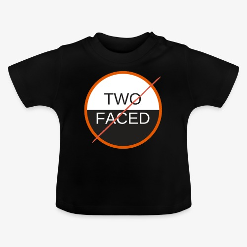 TWO FACED - Baby-T-shirt