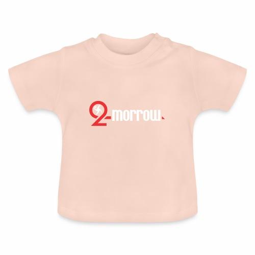 two Morrow - Baby T-Shirt