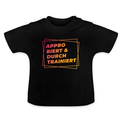 Approbiert & durchtrainiert (DR2) - Baby T-Shirt