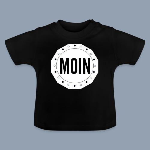 Moin - typisch emsländisch! - Baby T-Shirt