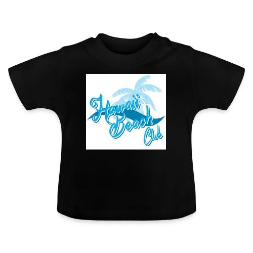 Hawaii Beach Club - Baby T-Shirt