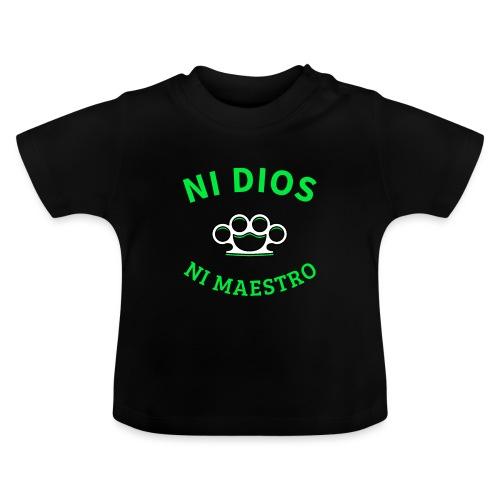 Ni dios ni maestro - T-shirt Bébé