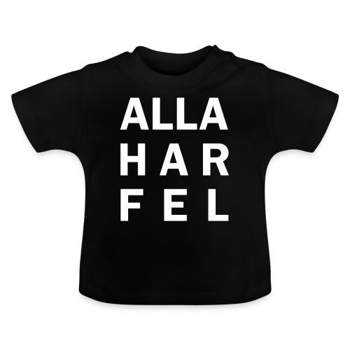 Alla har fel - Baby-T-shirt