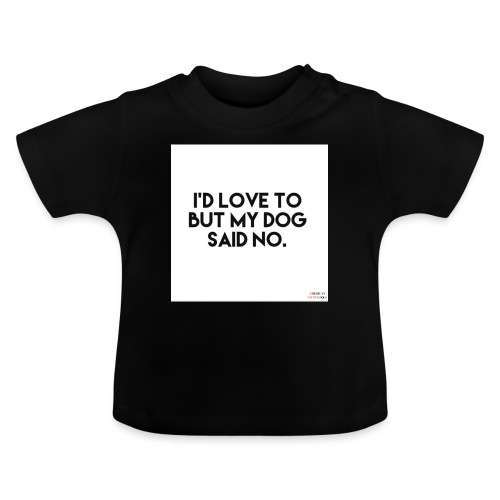 Big Boss said no - Baby T-Shirt