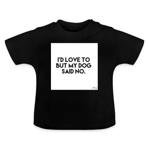 Big Boss said no - Baby T-Shirt