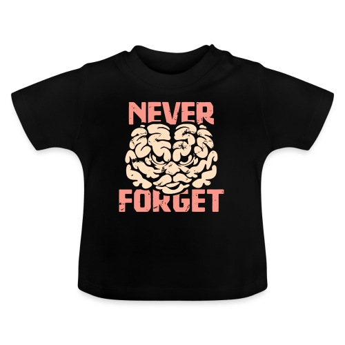 Never forget - Baby-T-shirt