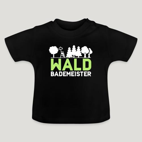 Waldbademeister für das Waldbaden im Waldbad - Baby T-Shirt