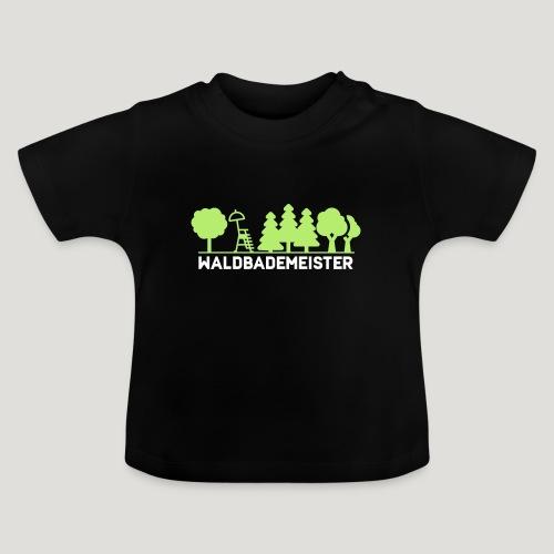 Waldbademeister fürs Waldbaden und Waldbad - Baby T-Shirt