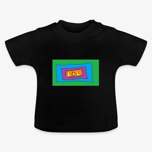 LOL is a word that i say all day - Baby-T-shirt