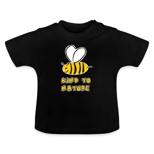 Bee kind to nature Bienen retten - Baby T-Shirt