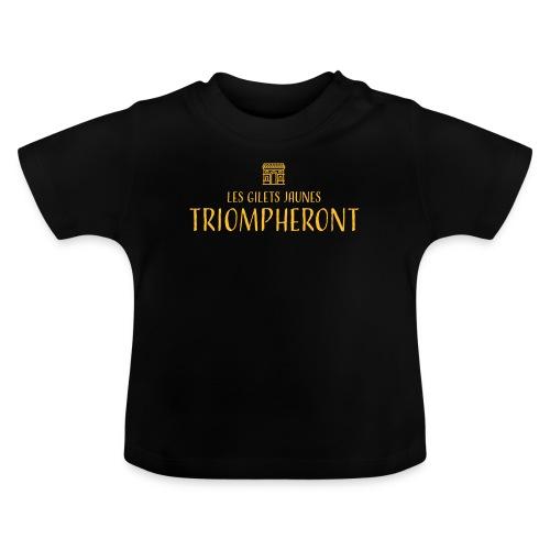 Les gilets jaunes triompheront, t-shirt manif - T-shirt Bébé