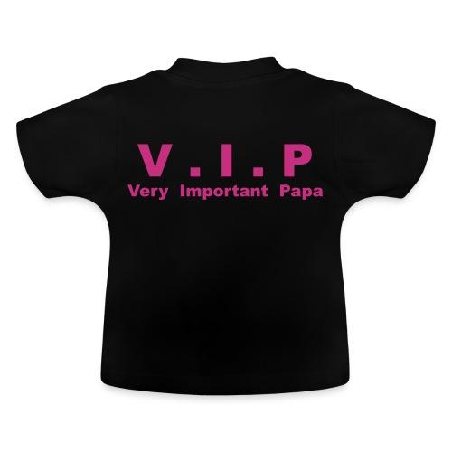 Very Important Papa - V.I.P - T-shirt Bébé