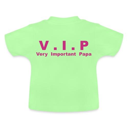 Vip - Very Important Papa - T-shirt Bébé