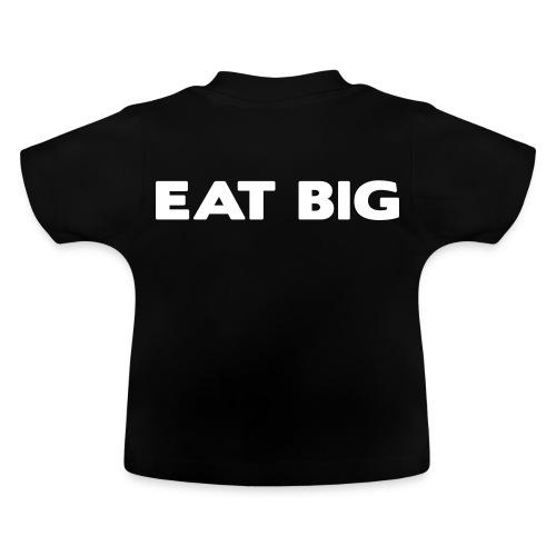 eatbig - Baby T-Shirt