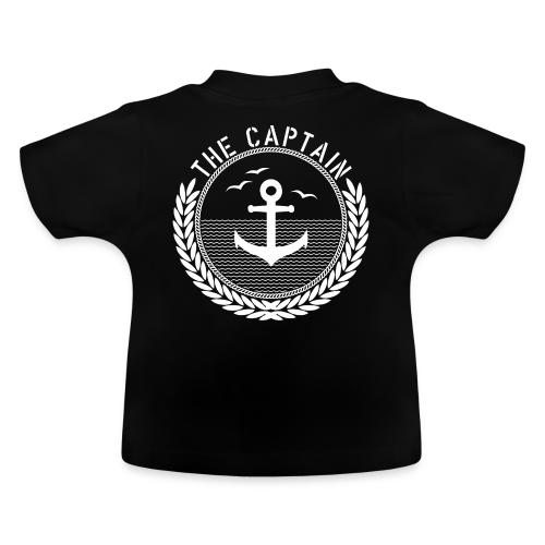 The Captain - Anchor - Baby T-Shirt