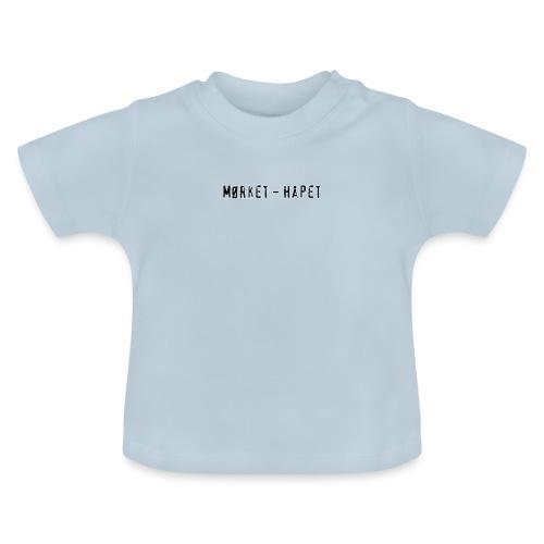 Mørket Håpet - LIght - Baby-T-skjorte
