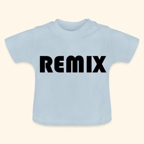Remix - Camiseta bebé