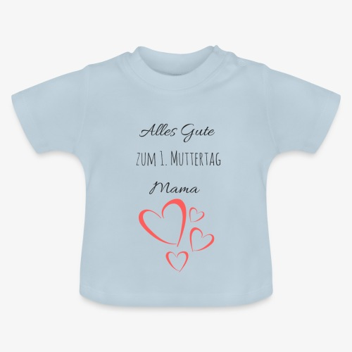 BABY erster Muttertag - by Muttertags Design - Baby T-Shirt