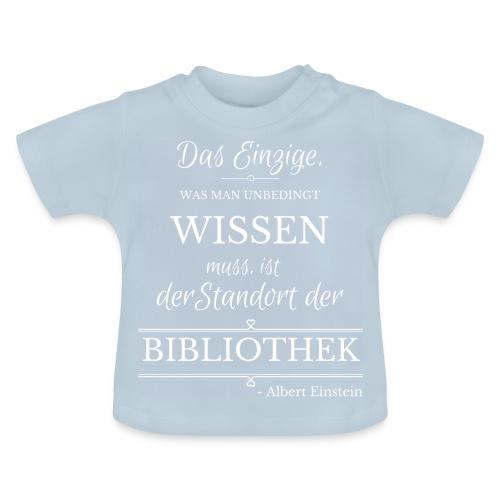 Einstein Zitat - Baby T-Shirt