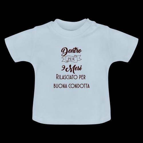 dentro 9 mesi - Maglietta per neonato