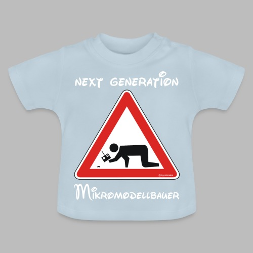 Warnschild Mikromodellbauer Next Generation - Baby T-Shirt