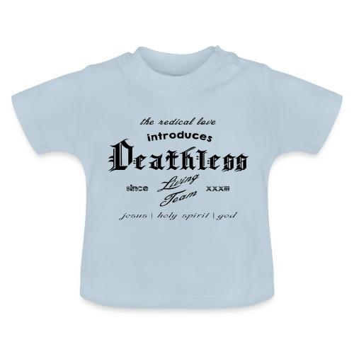 deathless living team schwarz - Baby T-Shirt