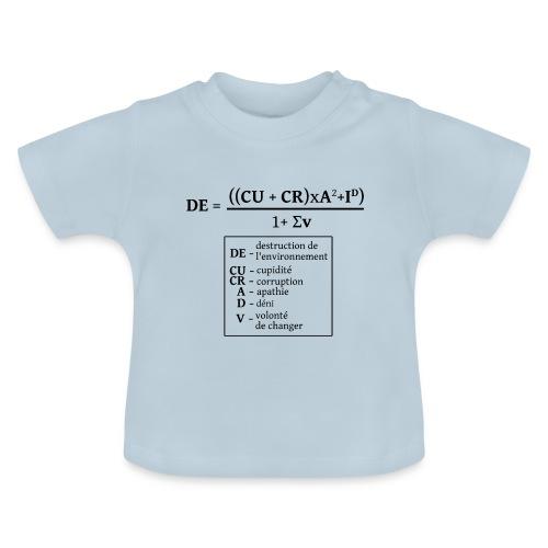 Formule de la destruction de l'environnement - T-shirt Bébé