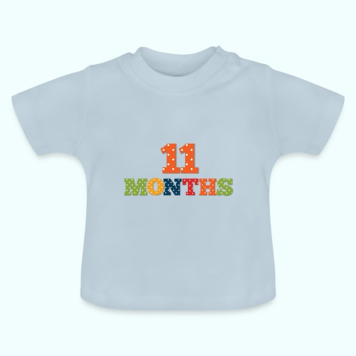 Eleven 11 months old baby age print photo prop - Baby T-Shirt