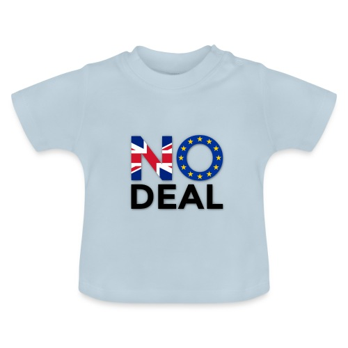 No Deal - Baby T-Shirt