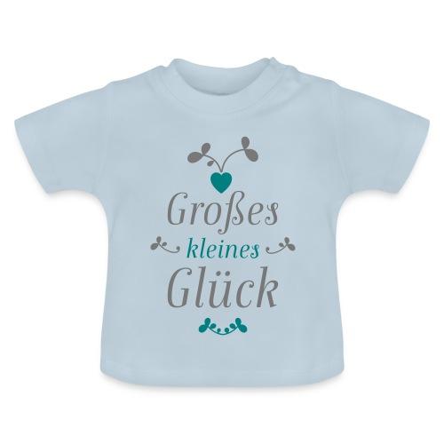 Großes Kleines Glück – Baby - Baby T-Shirt