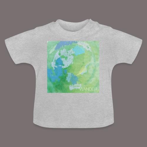 Wander - Baby T-Shirt