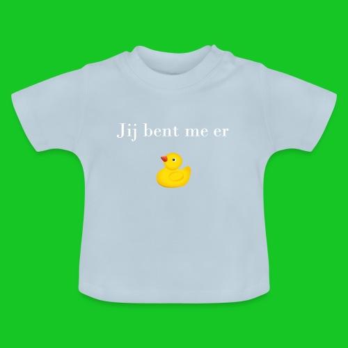 Jij bent me er eendje - Baby T-shirt